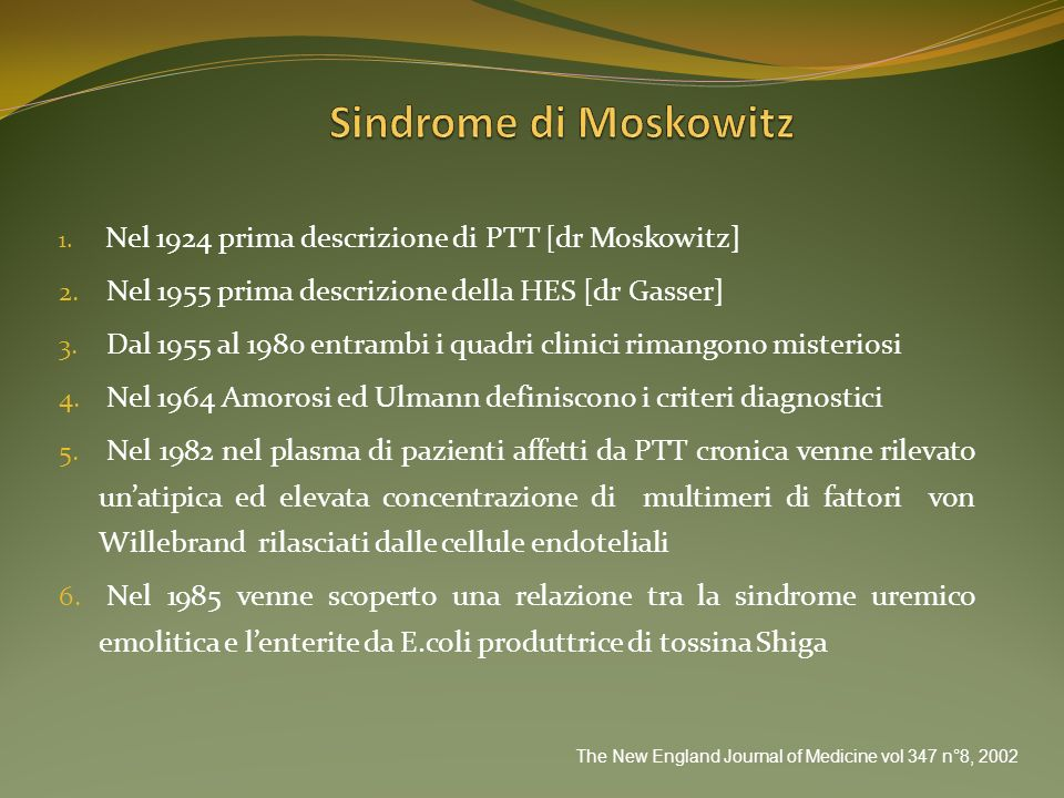 Sindrome di Moskowitz Nel 1955 prima descrizione della HES [dr Gasser]